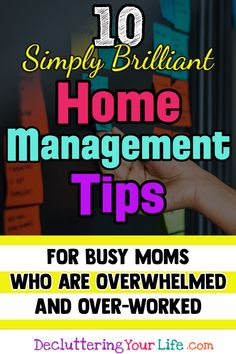 Home Management Tips for Busy Moms Who Are OVERWHELMED By Clutter a Messy House and LIFE. Call this Home Management 101 - these home management ideas will help you declutter life organize your life and help with getting organized at home