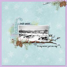 Created with First snow by Kristmess Designs