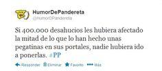 Enlace de la noticia: http://www.deia.com/2013/03/29/politica/estado/el-escrache-pone-contra-las-cuerdas-al-pp  Síguenos en Twitter! Click aquí: http://twitter.com/HumorDPandereta