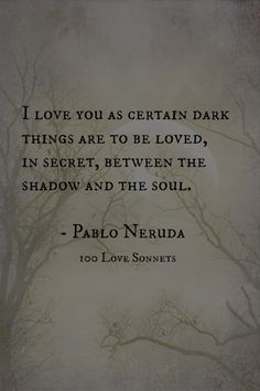 Pablo Neruda, quote