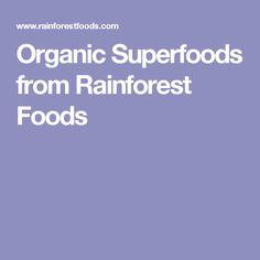 Exploration environnement végétal. Organic Superfoods from Rainforest Foods
