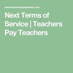 Next Terms of Service | Teachers Pay Teachers