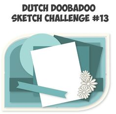 Dutch Doobadoo card sketch #13