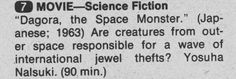 WABC-TV NYC The 4:30 Movie listing blurb for DAGORA, THE SPACE MONSTER in NY Metro edition of TV GUIDE 1980, 07/26-08/01.
