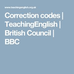 Correction codes | TeachingEnglish | British Council | BBC