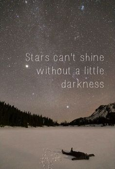 """""""You feel so alone and small, but look up, do you not think the stars feel small? Alone, burning bright without ever touching another star. Oh how fortunate we are to have others who can reach out to..."""