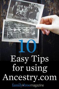 10 Easy Tips for Using http://Ancestry.com - Family Tree Magazine More