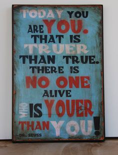 Dr Seuss quote Today you are you by emilyrooneydesigns on Etsy