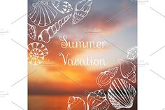 Sea shells summer vacation blurred by Art By Silmairel on @creativemarket