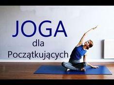 Joga dla Początkujących - YouTube Jogging, Pilates, Fitness Inspiration, Survival, Health Fitness, Workout, Motivation, Youtube, Life