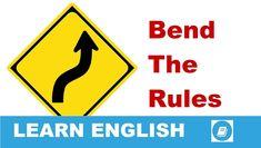 Angol kifejezések egy percben videó lecke. Nézzük meg, mi az angol kifejezés 'Bend the Rules' jelentése, és hogyan használjuk a hétköznapi beszédben.