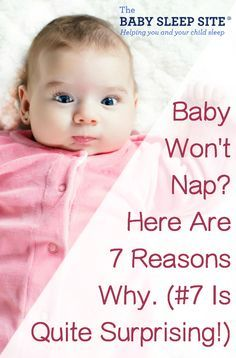 Baby won't nap? It can be frustrating to get your baby to nap. We share 7 top reasons why your baby won't nap, and offer tips to help baby nap better.