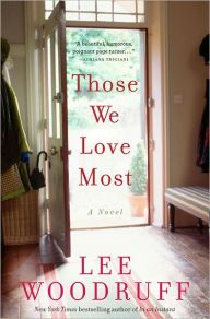 Those We Love Most by Lee Woodruff | 9781401341787 | Hardcover | Barnes & Noble