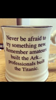 So true! I'm going to try something new!