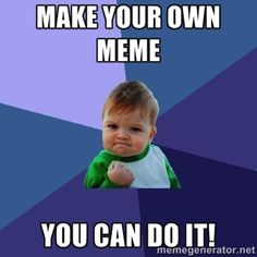 Basic rules for creating effective #memes from business perspective. However, translate to classroom integration and use. #strategies  #classroom #create
