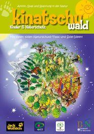 """""""Kinatschu"""" Wald: Kostenloses Kindermagazin des BfN. Toll gemacht und perfekt, um Kinder für den Wald zu begeistern!"""