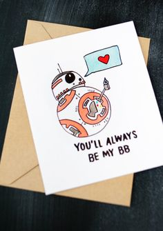 Star Wars Valentine's Day Card – You'll Always Be My BB Card card – star wars card – valentines day – funny – star wars) - Valentinstag Starwars Valentines Cards, Valentines Day For Him, Valentines Gifts For Boyfriend, Valentine Day Cards, Valentines Diy, Boyfriend Gifts, Star Wars Puns, Star Wars Humor, Regalos Star Wars