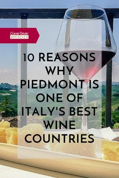Piedmont Italy's Best Wine Country | Wine Travel | Italian Wine | Visit Piemonte