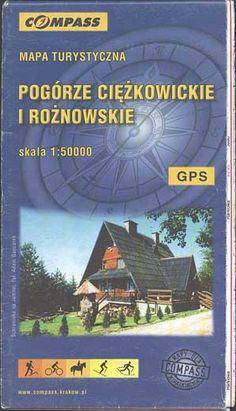 Pogórze Ciężkowickie i Rożnowskie, 1:50 000, Compass, 2003, http://www.antykwariat.nepo.pl/pogorze-ciezkowickie-i-roznowskie-mapa-turystyczna-p-581.html