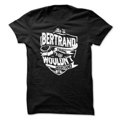[Best t shirt names] BERTRAND  Shirts of week  New Design  Tshirt Guys Lady Hodie  TAG YOUR FRIEND SHARE and Get Discount Today Order now before we SELL OUT  Camping a really cool 50 year old looks like t shirt bertrand