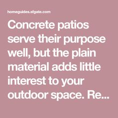 Concrete patios serve their purpose well, but the plain material adds little interest to your outdoor space. Removing the concrete and replacing the patio with pavers involves laying a compacted gravel base layer. However, this isn't necessary because you can lay the pavers directly over the concrete. Without ...