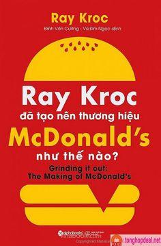 3405b81ff8fb4  Sách mới - EBook Ray Kroc Đã Tạo Nên Thương Hiệu McDonald s Như Thế Nào