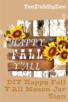 DIY Happy Fall Y'All Mason Jar Sign