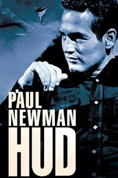 HUD Paul Newman, Melvyn Douglas, Patricia Neal, Brandon de Wilde: