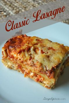 Gingerly Made: Classic Lasagne