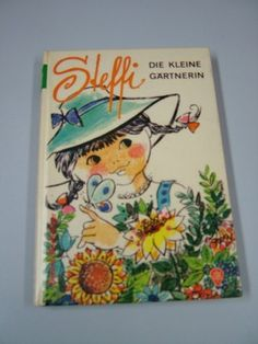 gebrauchtes Buch – Süßmann, Christel – Steffi, die kleine Gärtnerin. Sabine Boehringer. [Ill.: Ingeborg Haun]