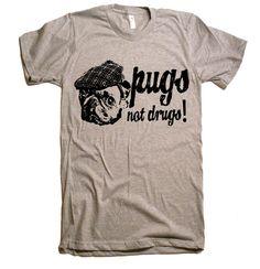 Pugs mens pas médicaments T Shirt - T-Shirt American Apparel - XS S M L XL et XXL (couleur 28 Options)