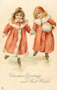 CHRISTMAS GREETINGS AND BEST WISHES  two girls skate in fur trimmeded red coats
