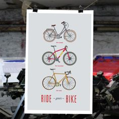 Ride your Bike print by The Metalbox Design Group http://metalboxdesign.com/portfolio/