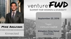 VentureFWD 2016 Chicago Speaker, Mike Anguiano, Knnected