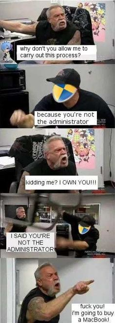 You're Not The Administrator #funny #meme