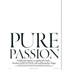 'Pure Passion' Samantha Gradoville by Ben Hassett for Vogue Germany... ❤ liked on Polyvore featuring text, words, backgrounds, magazine, quotes, fillers, articles, headlines, phrase and saying