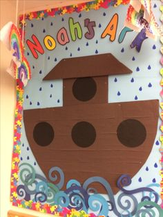 Noah's Ark bulletin board for the reception class. Ready for them to add their animals and rainbows.