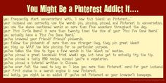 You Might Be a Pinterest Addict If....