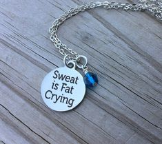 Hey, I found this really awesome Etsy listing at https://www.etsy.com/listing/455583148/exercise-quote-necklace-sweat-is-fat