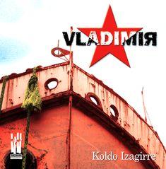#KoldoIzagirre #Vladimir #Txalaparta #2003 #nobela #DonostiarIdazleak