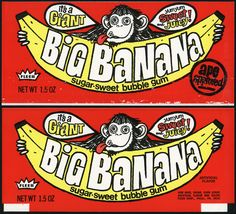 Fleer - Big Banana - sugar-sweet bubble gum - package wrapper - unused proof - mid-1970's, via Flickr. Vintage Packaging, Vintage Labels, Vintage Ads, Vintage Posters, Retro Ads, Nostalgic Candy, Banana Art, Recycled Art Projects, Mid Century Art