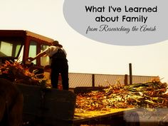What I've Learned about Family from Researching the Amish