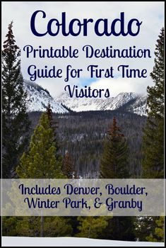 Printable destination guide for first time visitors to Colorado (where to stay/eat, what to do/see, money saving tips, etc.). Includes Denver, Boulder, Winter Park, and Granby.