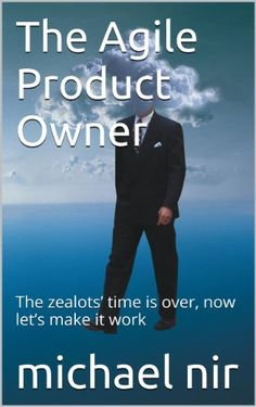 Todays Kindle Daily Deal is The Agile Product Owner The zealots' time is over, now let's make it work (The Leadership Series) (FREE), By Michael Nir. Visit Passica.com for Daily Deals on Kindle eBooks, Apps and more....