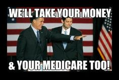 Romney/Ryan are coming for your Medicare, and for planned parenthood, and to overturn equal pay for equal work, and to prosecute women who get abortions and the doctors who perform them, and take away federal dollars from state medicaid programs. basically they will destroy everything.