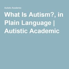 An autistic brain is