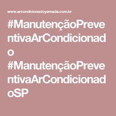#ManutençãoPreventivaArCondicionado #ManutençãoPreventivaArCondicionadoSP