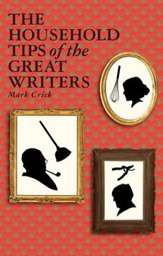 Recipes and Household Tips from Great Writers | Brain Pickings