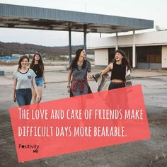 The love and care of friends make difficult days more bearable. Thank you to all my friends. :) #friendship #love #positivitynote