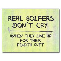 Golf Quotes And Laughs 122                                                                                                                                                                                 More